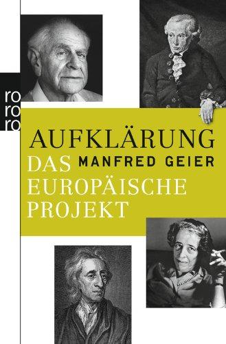Buchtitel - http://www.amazon.de/Aufkl%C3%A4rung-europ%C3%A4ische-Projekt-Manfred-Geier